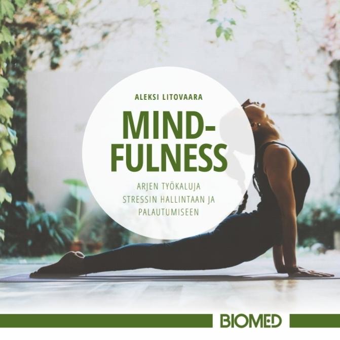 mindfulness työpäivä, mindfulness työkyky, mindfulness työpaikka, mindfulness suorituskyky, mindfulness työyhteisö, mindfulness organisaatio, mindfulness yritys, mindfulness, mindfulnes, mindfulness kurssi, mindfulness-kurssi, mindfulnes kurssi, mindfulnes-kurssi, mindfulness verkkokurssi, mindfulness-verkkokurssi, mindfulnes verkkokurssi, mindfulnes-verkkokurssi, mindfulnes, tietoisuustaidot, läsnäolo, tietoisuustaito, mbsr, meditaatio, tietoinen hyväksyvä läsnäolo, mindfulness-harjoitus, mindfulness-meditaatio, mindfulness-työ, mindfulness työ, mindfulness työpaikalla, mindfulness-työpaikalla, mindfulness työssä, mindfulness johtaja, mindful leader, mindful esimies, mind ful, mind fullness, mindfullness, mindfulness kurssi, työhyvinvointi, mindfulness kirja, stressinhallinta, mindfulness harjoitukset, keskittyminen, mindfulness työpaikalla, mindfulness mobiilisovellus, mindfulness app, työnohjaus, firstbeat, itsemyötätunto, self-compassion, coaching
